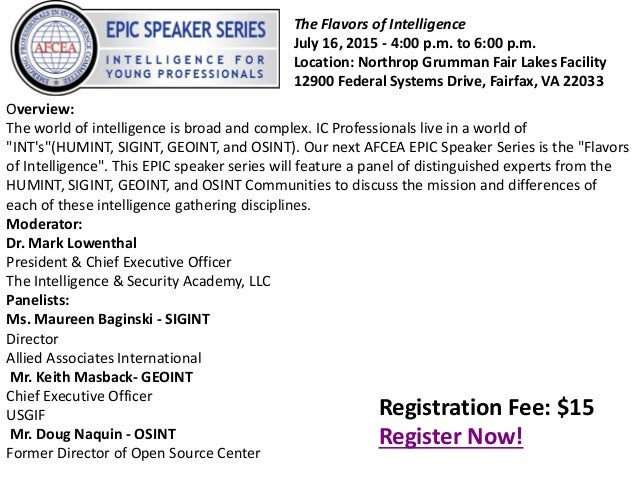 "Overview: The world of intelligence is broad and complex. IC Professionals live in a world of ""INT's""(HUMINT, SIGINT, GEOI..."