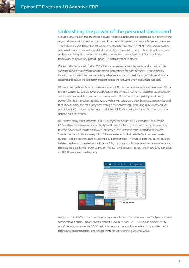 Epicor ERP version 10 Adaptive ERP Unleashing the power of the personal dashboard For users anywhere in the enterprise net...