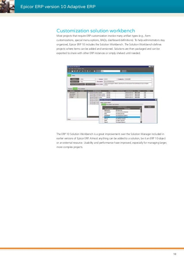 Epicor ERP version 10 Adaptive ERP Customization solution workbench Most projects that require ERP customization involve m...