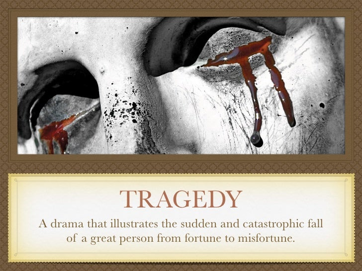 tragedy of fate or character Prince hamlet and king oedipus: tragedy of fate and or tragedy of character in any tragedy, there is a tragic hero and he must possess certain.