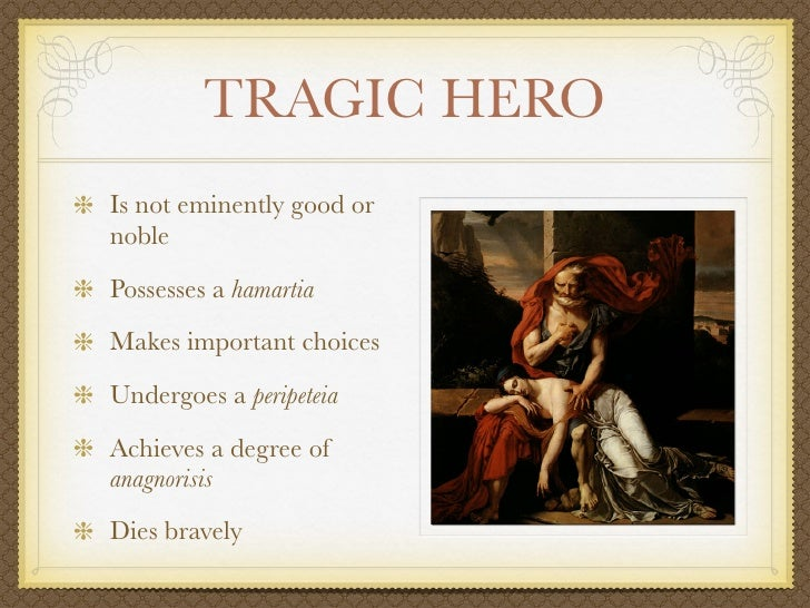 the concept of the tragic hero Definition, usage and a list of tragic hero examples in literature tragic hero is a courageous protagonist that eventually faces his own downfall.