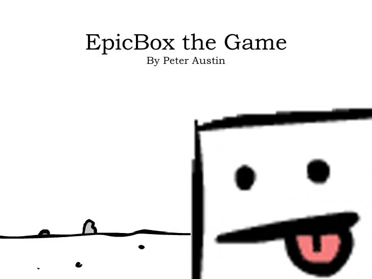 EpicBox the Game By Peter Austin