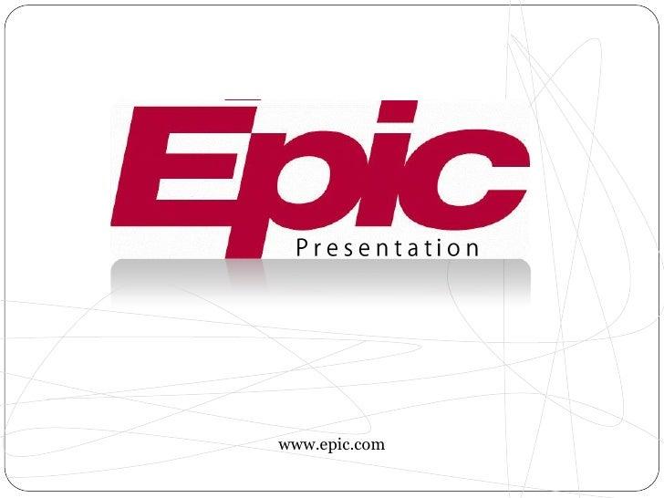 Epic Presentation