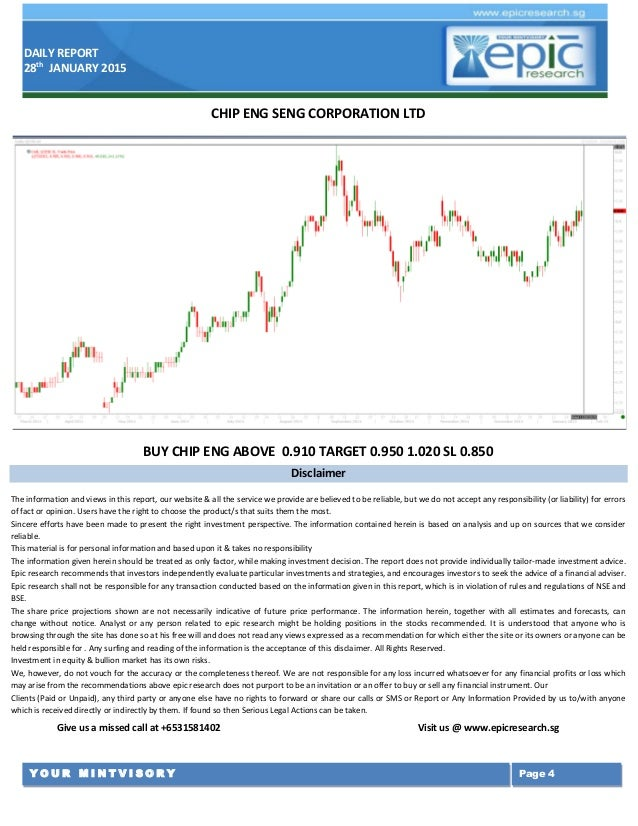 DAILY REPORT 28th JANUARY 2015 Y O U R M I N T V I S O R Y Page 4 Disclaimer The information and views in this report, our...