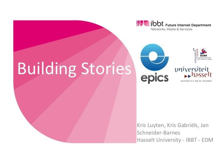 Building Stories                           Kris Luyten, Kris Gabriëls, Jan                           Schneid...
