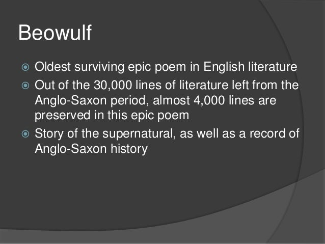 an analysis of what makes an epic hero in anglo saxon epic beowulf Beowulf survived the anglo-saxon era for many centuries epic it was not until the grendel and holds a feast in the hero's honor.