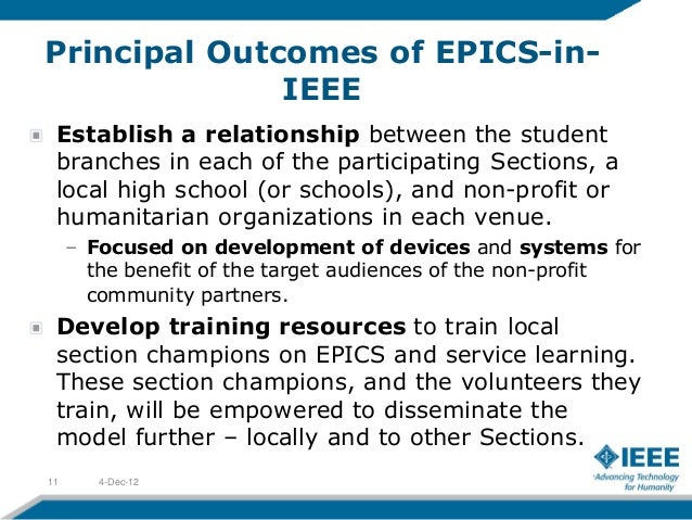 Principal Outcomes of EPICS-in-              IEEE Establish a relationship between the student branches in each of the par...