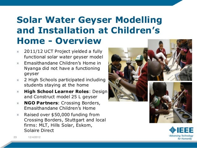 Solar Water Geyser Modelling     and Installation at Children's     Home - Overview      2011/12 UCT Project yielded a ful...