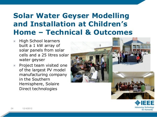 Solar Water Geyser Modelling     and Installation at Children's     Home – Technical & Outcomes      High School learners ...