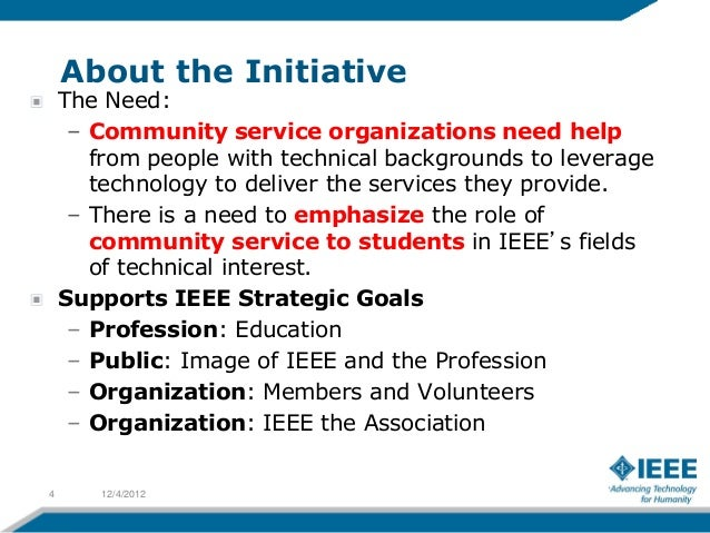 About the Initiative    The Need:     – Community service organizations need help       from people with technical backgro...