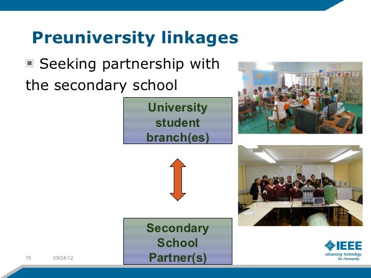 Preuniversity linkages  Seeking partnership withthe secondary school                  University                   student...