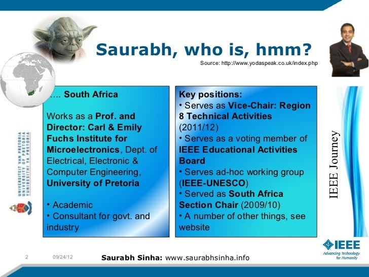Saurabh, who is, hmm?                                         Source: http://www.yodaspeak.co.uk/index.php    ….. South Af...