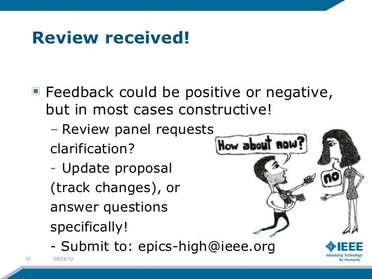 Review received!      Feedback could be positive or negative,      but in most cases constructive!      – Review panel req...