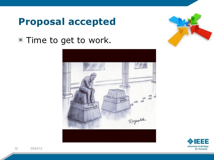 Proposal accepted      Time to get to work.32     09/24/12