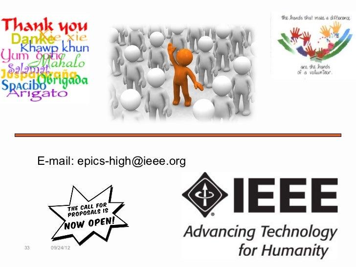 E-mail: epics-high@ieee.org33     09/24/12