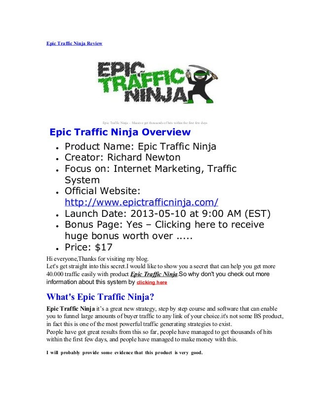 EpicTrafficNinjaReviewEpicTrafficNinja–MassivegetthousandsofhitswithinthefirstfewdaysEpic Traffic Ninja Ov...