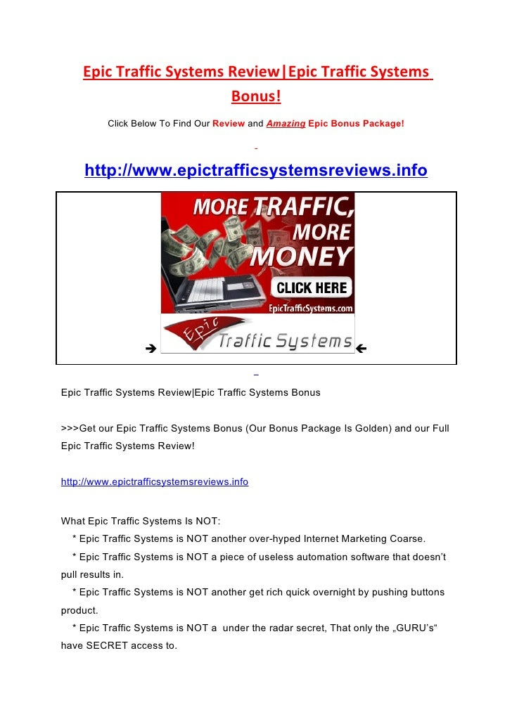 Epic Traffic Systems Review Epic Traffic Systems                           Bonus!            Click Below To Find Our Revie...