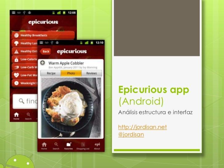 Epicurious app(Android)Análisis estructura e interfazhttp://jordisan.net@jordisan