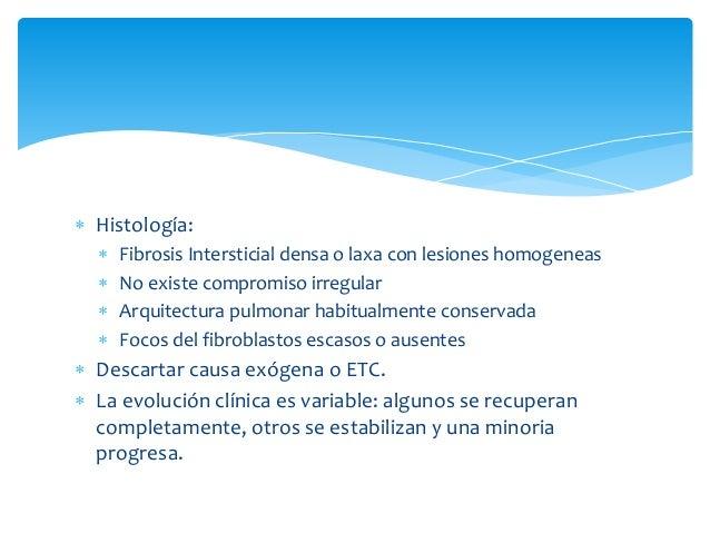 Pirfenidona   Agentes antifibróticos son un área activa de investigación debido a  los hallazgos patológicos predominante...