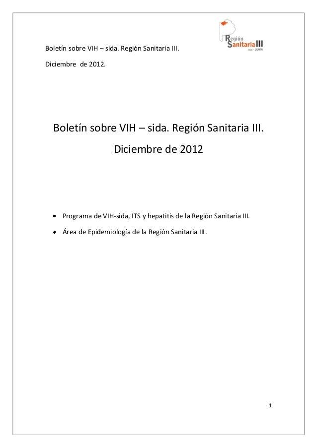 Boletín sobre VIH – sida. Región Sanitaria III.Diciembre de 2012.1Boletín sobre VIH – sida. Región Sanitaria III.Diciembre...