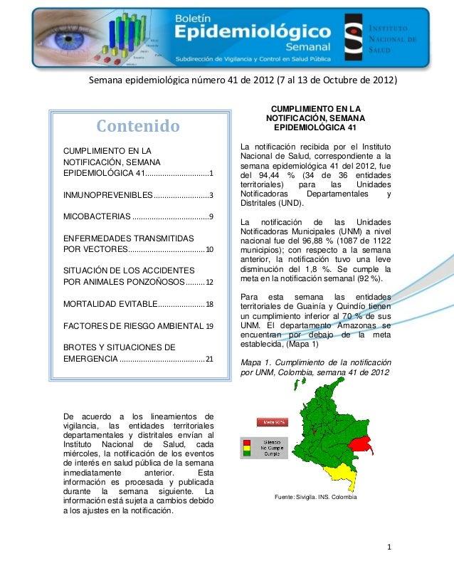 20         Semana epidemiológica número 41 de 2012 (7 al 13 de Octubre de 2012)                                           ...