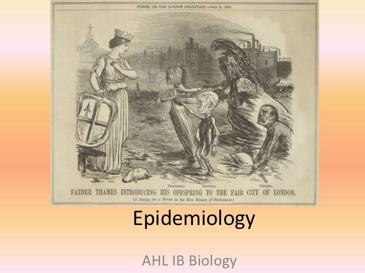 Epidemiology<br />AHL IB Biology<br />