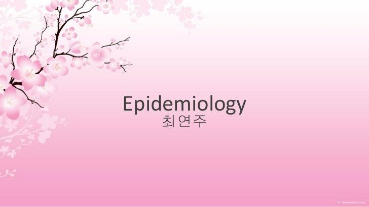 Epidemiology   최연주
