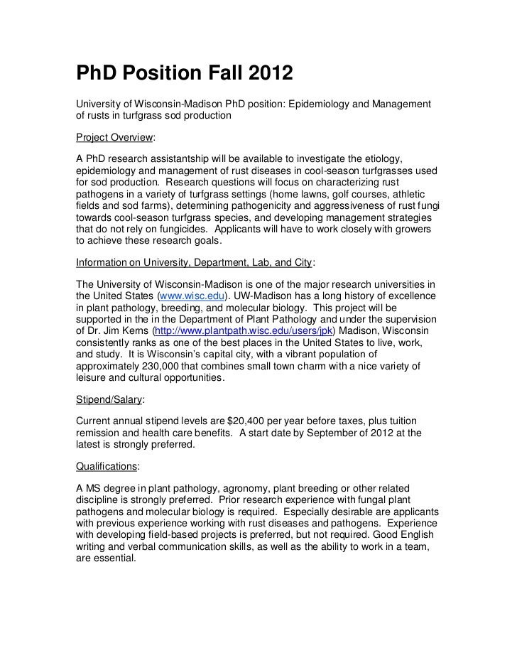 PhD Position Fall 2012University of Wisconsin-Madison PhD position: Epidemiology and Managementof rusts in turfgrass sod p...