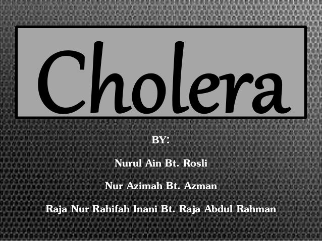 BY:  Nurul Ain Bt. Rosli  Nur Azimah Bt. Azman  Raja Nur Rahifah Inani Bt. Raja Abdul Rahman