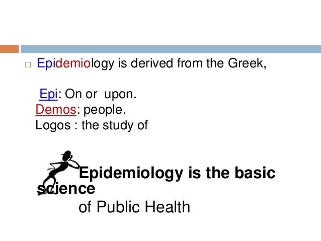 Perfect Definition Of Epidemiology Definition Of Epidemiology; 19.  Epidemiology  Is Derived ...