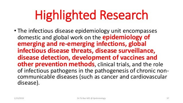 Epidemiology of infections and quality concepts by Dr T V