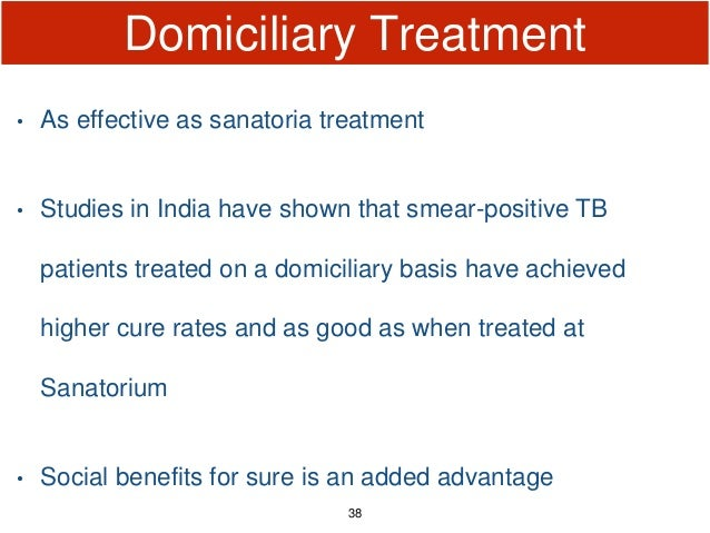 Domiciliary Treatment