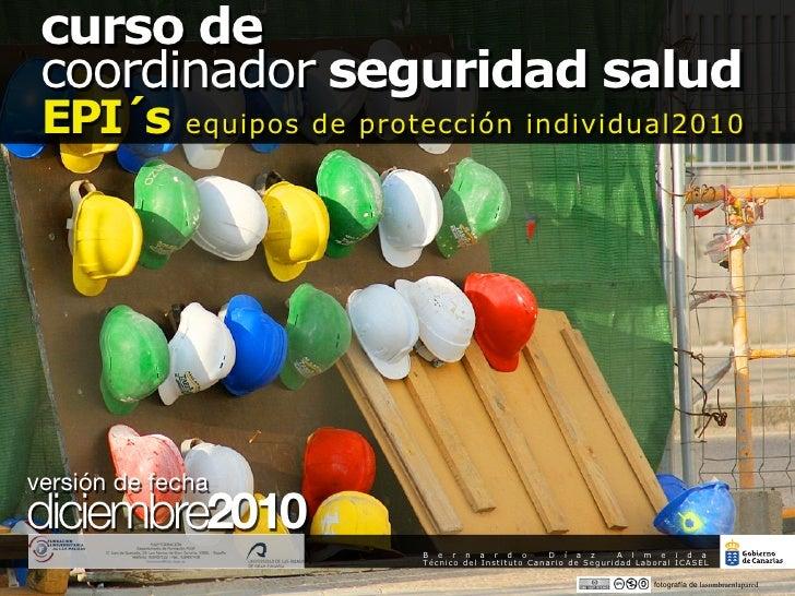curso de coordinador seguridad salud EPI´s equipos de protección individual2010                                           ...