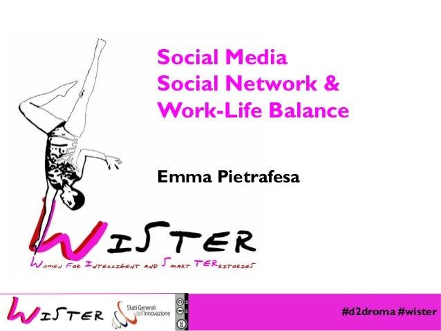 Social Media Social Network & Work-Life Balance Emma Pietrafesa  Foto di relax design, Flickr  #d2droma #wister