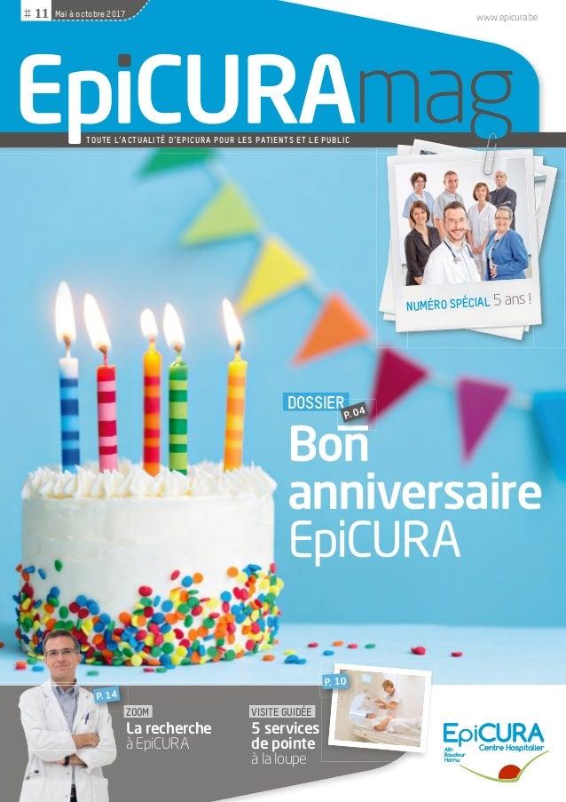 TOUTE L'ACTUALITÉ D'EPICURA POUR LES PATIENTS ET LE PUBLIC www.epicura.beMai à octobre 2017# 11 ZOOM La recherche à EpiCUR...