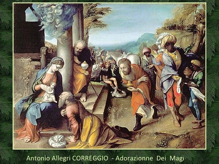 Antonio Allegri CORREGGIO  - Adorazionne  Dei  Magi