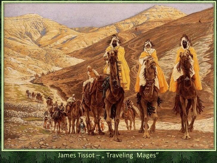 """James Tissot – """"   Traveling  Mages"""""""