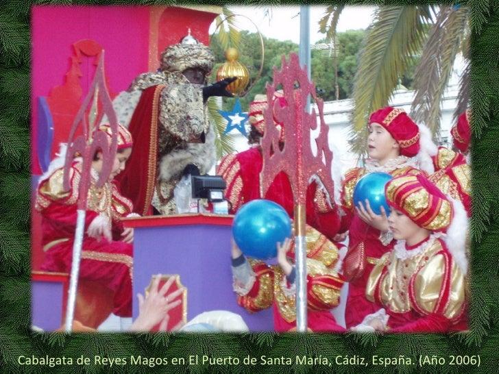 Cabalgata de Reyes Magos en El Puerto de Santa María, Cádiz, España. (Año 2006)