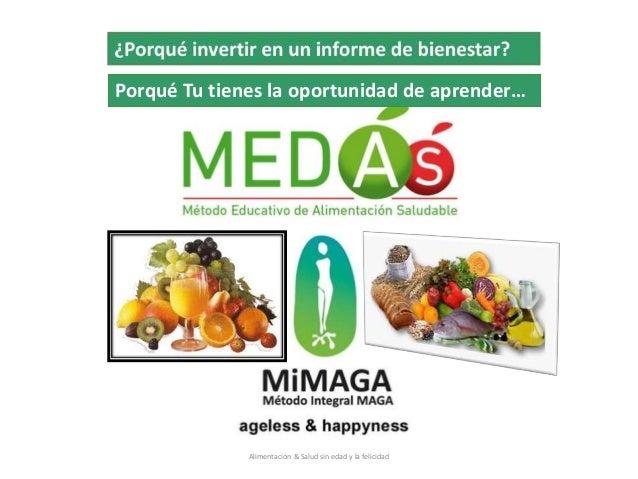 Alimentación & Salud sin edad y la felicidad Porqué Tu tienes la oportunidad de aprender…