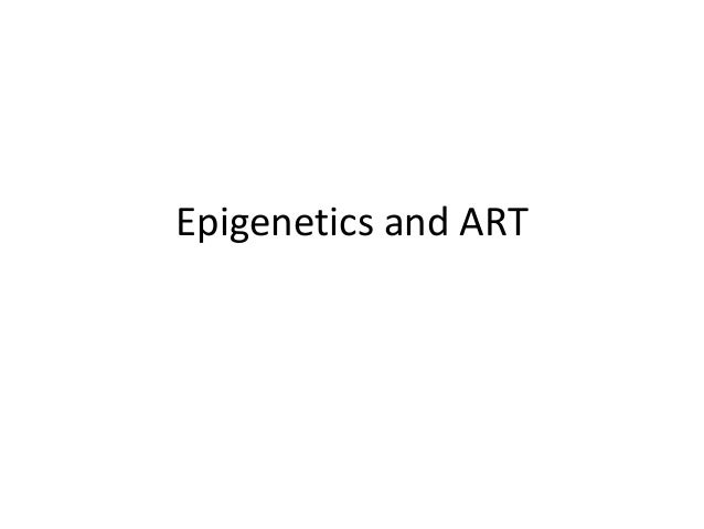 Epigenetics and ART