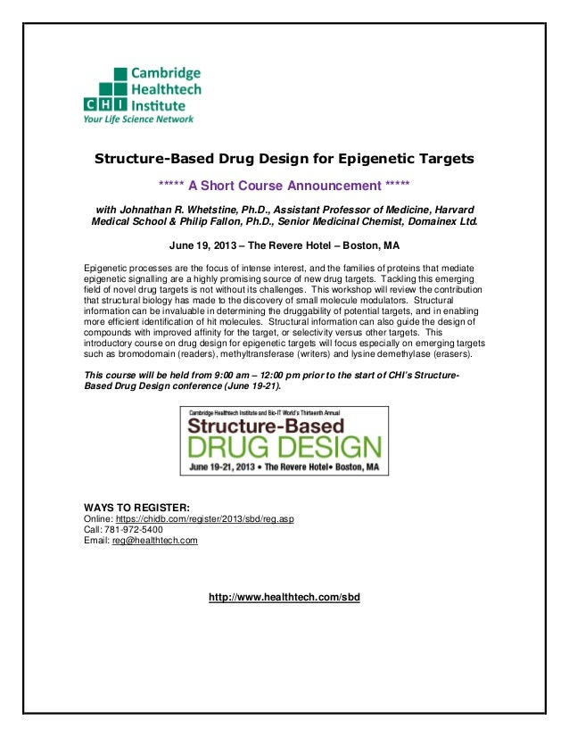 Structure-Based Drug Design for Epigenetic Targets                  ***** A Short Course Announcement *****  with Johnatha...