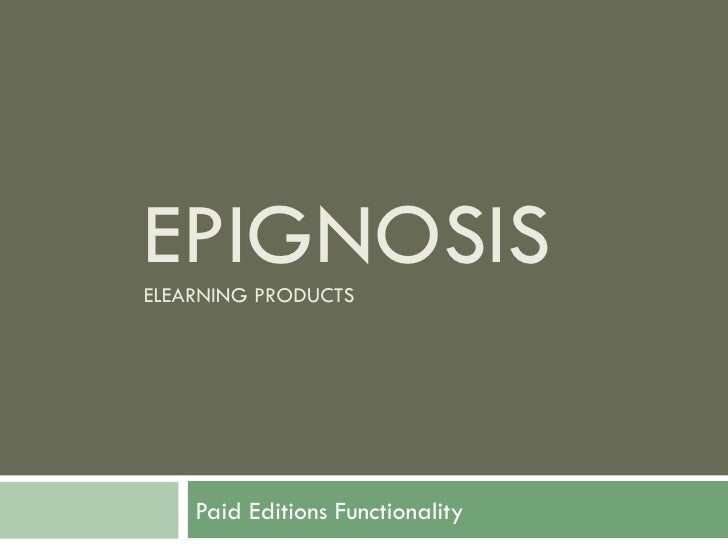 EFRONT V3.6  PAID EDITIONS ADDITIONAL FUNCTIONALITY © EPIGNOSIS 2010