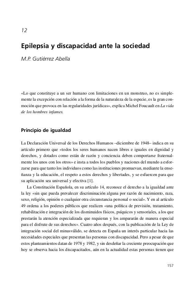 12  Epilepsia y discapacidad ante la sociedad M.P. Gutiérrez Abella  «Lo que constituye a un ser humano con limitaciones e...