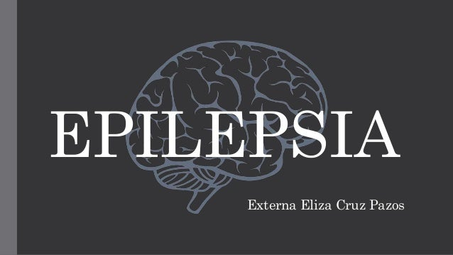 EPILEPSIA Externa Eliza Cruz Pazos