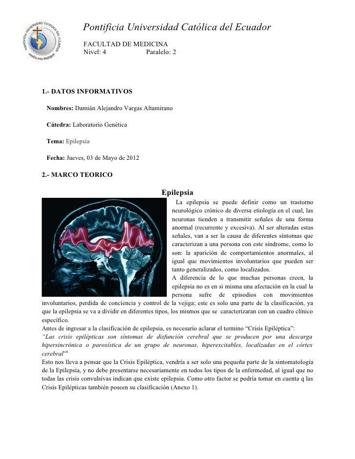 Pontificia Universidad Católica del Ecuador                 FACULTAD DE MEDICINA                 Nivel: 4      Paralelo: 2...