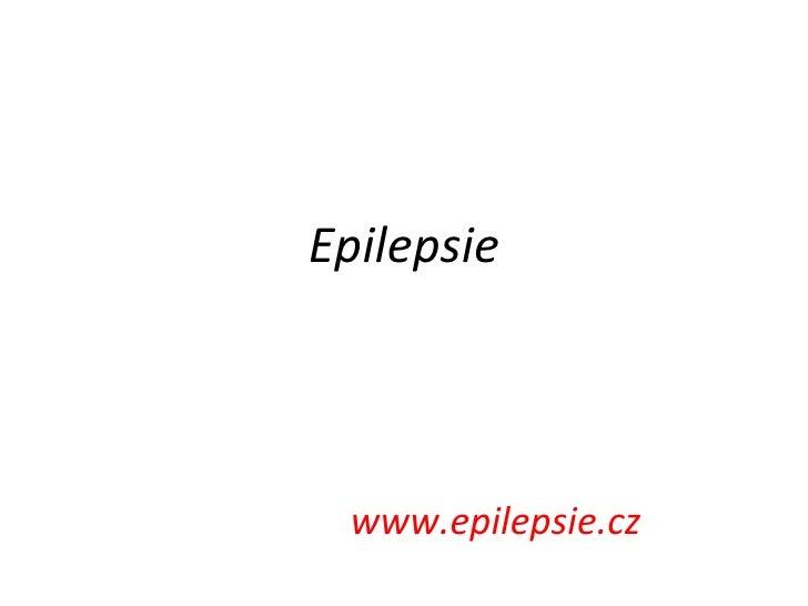 Epilepsie www.epilepsie.cz
