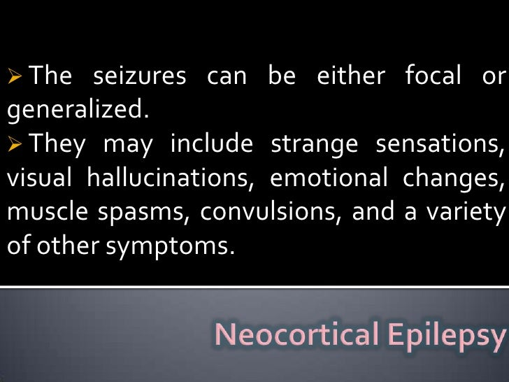 <ul><li> The most common epilepsy syndrome with focal seizures.