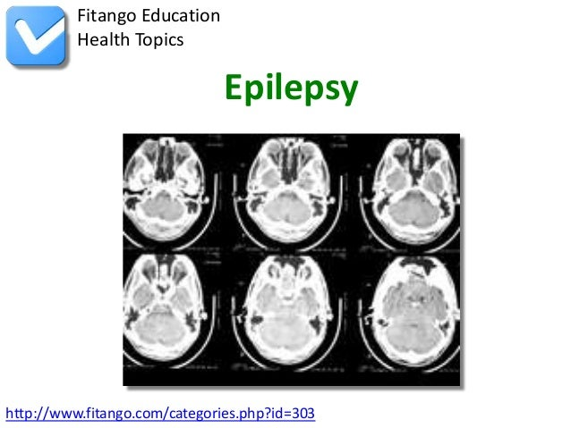 Fitango Education          Health Topics                              Epilepsyhttp://www.fitango.com/categories.php?id=303