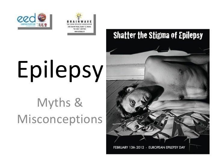 Epilepsy Myths & Misconceptions