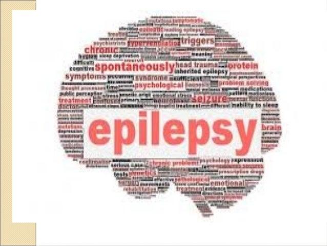 Epilepsy (seizure disorder) Slide 2